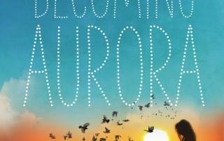 Becoming Aurora by Elizabeth Kasmer